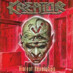 Kreator - Violent Revolution