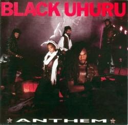 Black Uhuru - Anthem