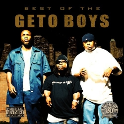 Geto Boys - Best Of The Geto Boys