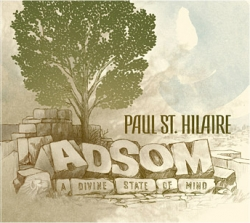 Paul St. Hilaire - Adsom - A Divine State Of Mind