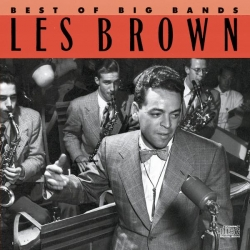 Les Brown - Best Of The Big Bands