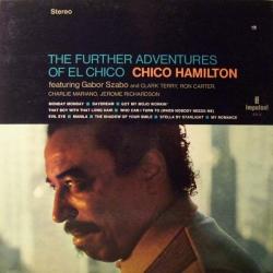 Chico Hamilton - The Further Adventures Of El Chico