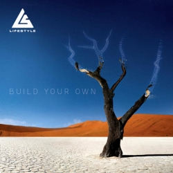 Life Style - Build Your Own