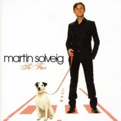 Martin Solveig - So Far