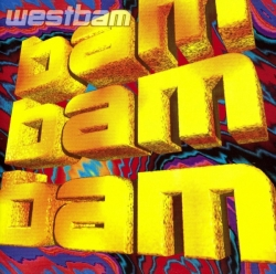 Westbam - Bam Bam Bam (Club Edition)