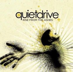 Quietdrive - Rise From the Ashes