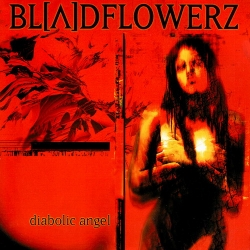 Bloodflowerz - Diabolic Angel