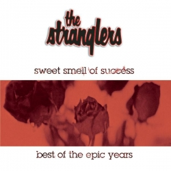The Stranglers - Sweet Smell Of Success - The Best Of The Epic Years