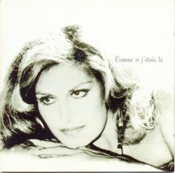 Dalida - Comme Si J'Etais Là