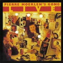 Pierre Moerlen's Gong - Live