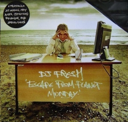 Fresh - Escape From Planet Monday