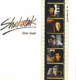 Shakatak - Bitter Sweet