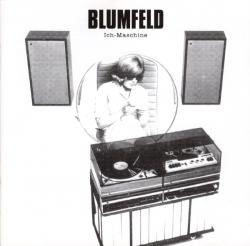 Blumfeld - Ich-Maschine