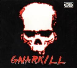 Gnarkill - Gnarkill
