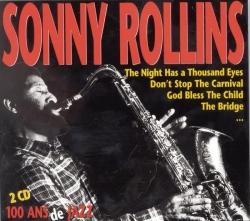 Sonny Rollins - 100 Ans De Jazz