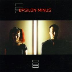 Epsilon Minus - Epsilon Minus