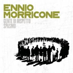 Ennio Morricone - Genti Di Rispetto/ Spasmo