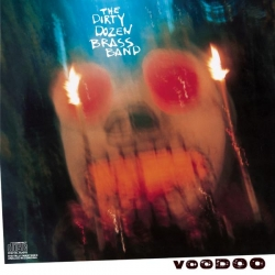 The Dirty Dozen Brass Band - Voodoo