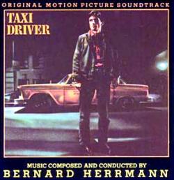 Bernard Herrmann - Taxi Driver (Original Soundtrack Recording)