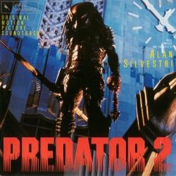 Alan Silvestri - Predator 2 (Original Motion Picture Soundtrack)