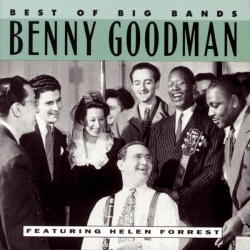 Benny Goodman - Best Of The Big Bands