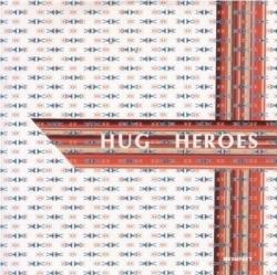 Hug - Heroes