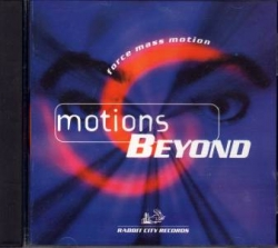 Force Mass Motion - Motions Beyond