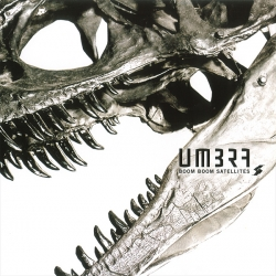 Boom Boom Satellites - Umbra