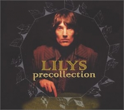 Lilys - Precollection