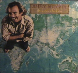 Jimmy Buffett - Somewhere Over China