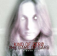 Kind of Zero - The Game Of Sarb