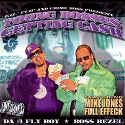Lil' Flip - Young Bosses Getting Cash