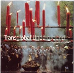 Transglobal Underground - Rejoice, Rejoice