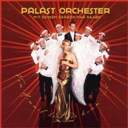 Palast Orchester mit seinem Sänger Max Raabe - Von Himmel Hoch, Da Komm' Ich Her