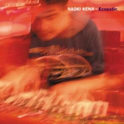 Naoki Kenji - Ecoustic