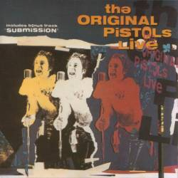 Sex Pistols - The Original Pistols Live