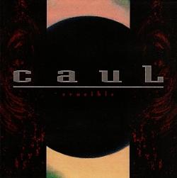 Caul - Crucible
