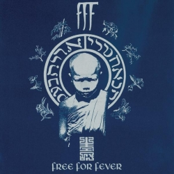 F.F.F. - Free For Fever