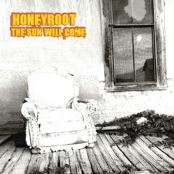 Honeyroot - The Sun Will Come