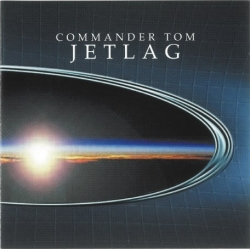 Commander Tom - Jetlag