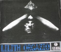 Lilith - Orgazio