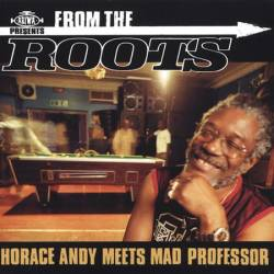 Mad Professor - From The Roots