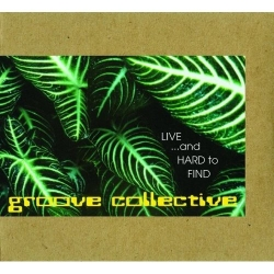 Groove Collective - Live ...And Hard To Find