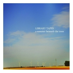 Library Tapes - A Summer Beneath The Trees