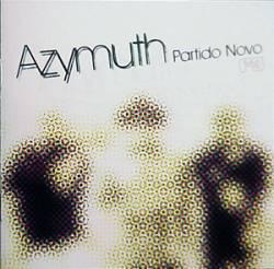 Azymuth - Partido Novo