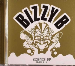 Bizzy B - Science EP - Volumes III + IV
