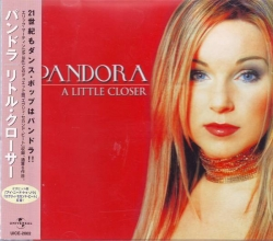 Pandora - A Little Closer