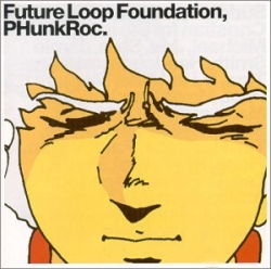 Future Loop Foundation - PHunkRoc