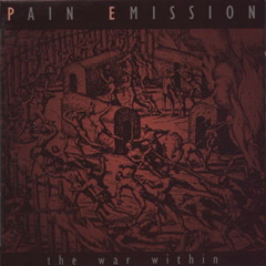 Pain Emission - The War Within