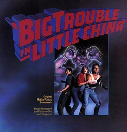 John Carpenter - Big Trouble In Little China (Original Motion Picture Soundtrack)
